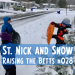 St. Nick and Snow Day