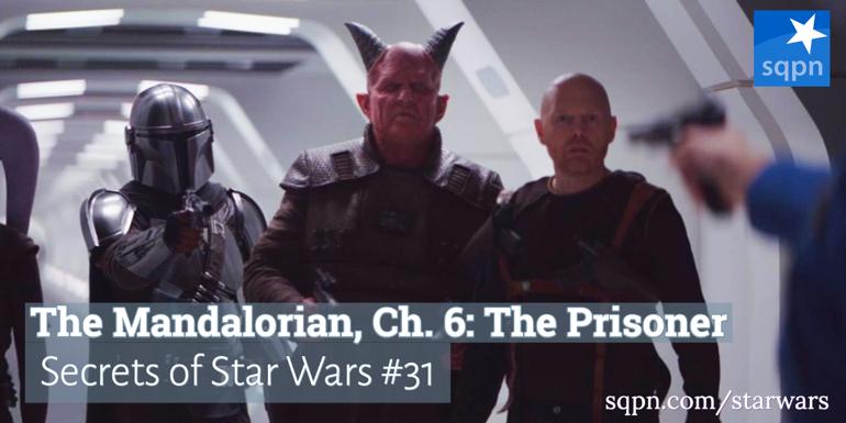 The Mandalorian, Ch. 6: The Prisoner
