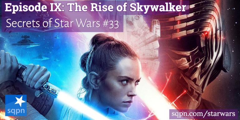 Episode IX: The Rise of Skywalker
