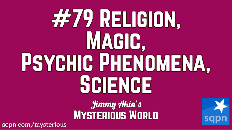 Religion, Magic, Psychic, Science