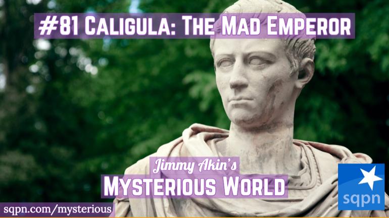Caligula: The Mad Emperor