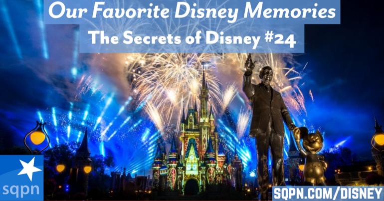 Our Favorite Disney Memories
