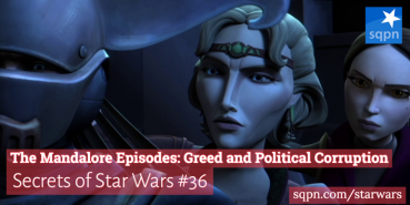 The Mandalore Episodes: Greed and Political Corruption