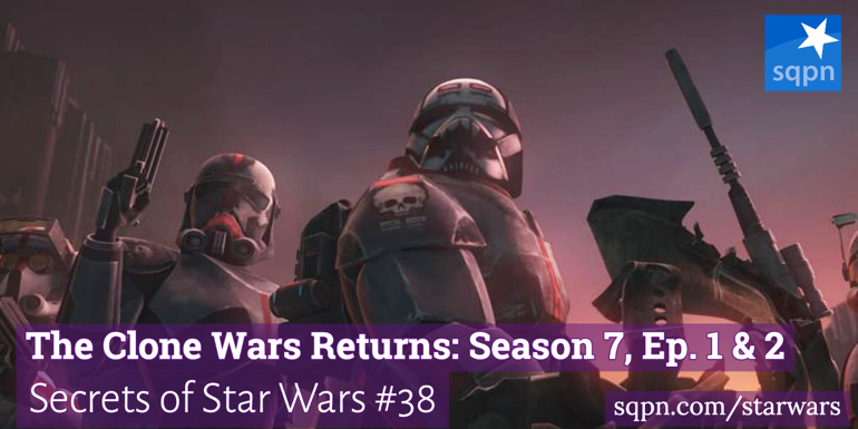 The Clone Wars Returns: Season 7, Ep 1 & 2