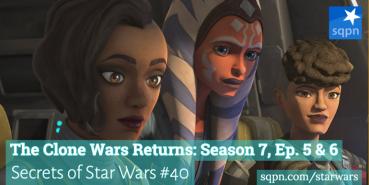 The Clone Wars Returns: Season 7, Ep. 5 & 6