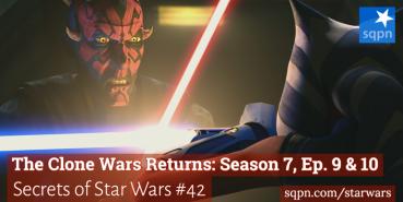 The Clone Wars Returns: Season 7, Ep. 9 & 10