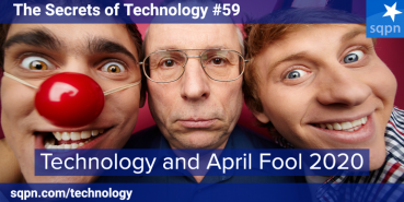 Technology and April Fools 2020