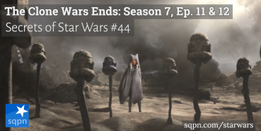The Clone Wars Ends: Season 7, Ep. 11 & 12