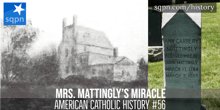 Mrs. Mattingly's Miracle