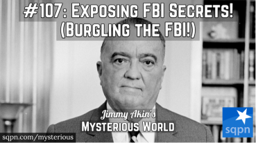 Exposing FBI Secrets! (1971 Burglary; Citizens Commission to Investigate the FBI)
