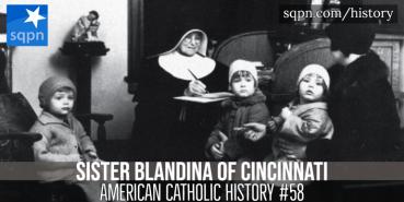 Sr. Blandina of Cincinnati