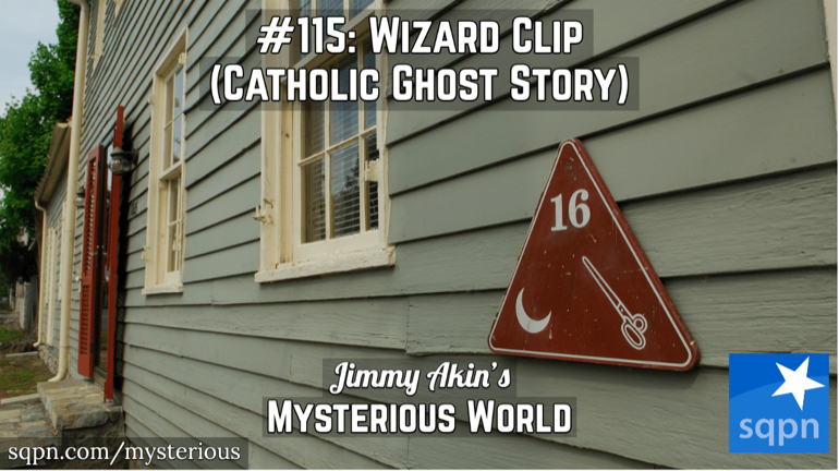 A Wizard Clip (Early American Catholic Ghost Story; Early Skinwalker Ranch?)
