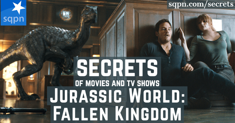 The Secrets of Jurassic World Fallen Kingdom