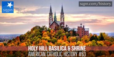 Holy Hill Basilica & Shrine