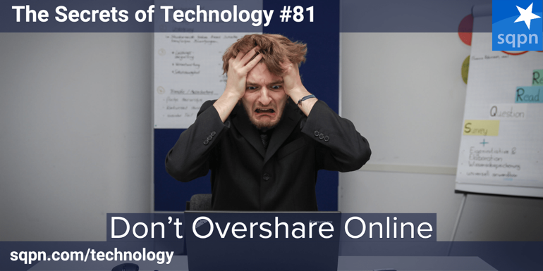 Don't Overshare Online