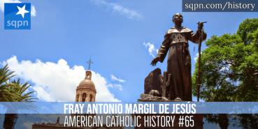Ven. Antonio Margil de Jesús