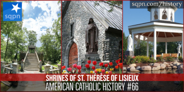 American Shrines to St. Thérèse of Lisieux