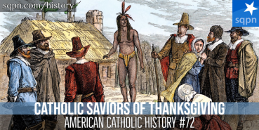 The Catholic Saviors of Thanksgiving