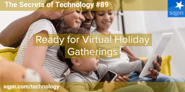 Ready for Virtual Holiday Gatherings