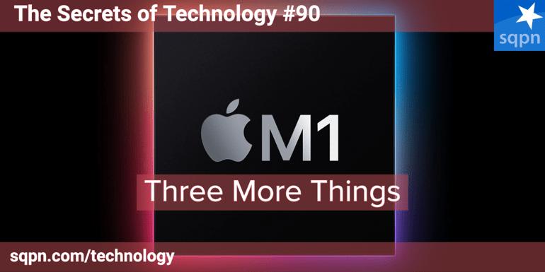 Three More Things