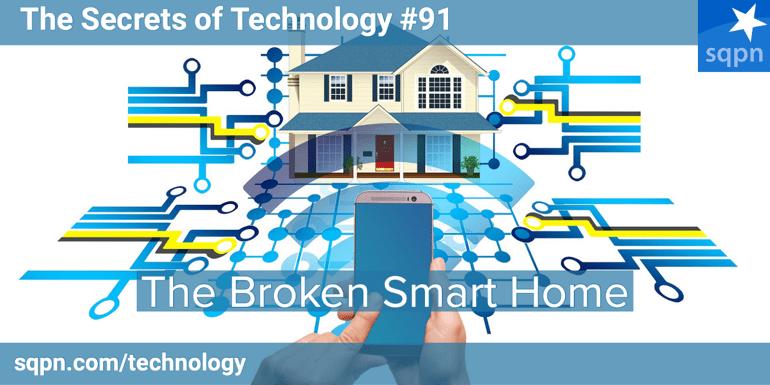 The Broken Smart Home