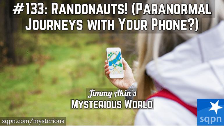 Randonautica and Randonauting (Paranormal Journeys with Your Phone?)
