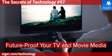 Future-Proof Your TV and Movie Media