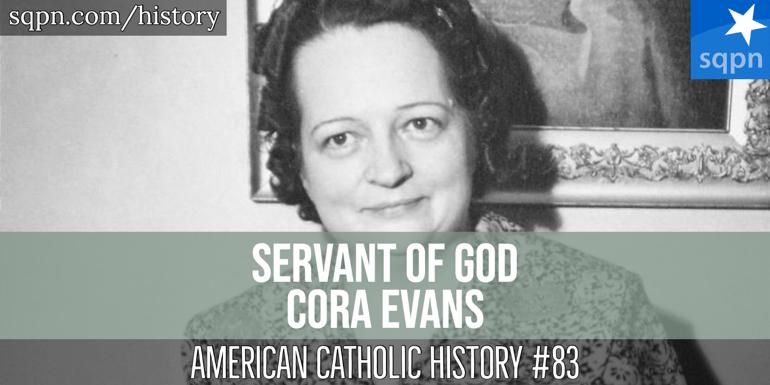Servant of God Cora Evans
