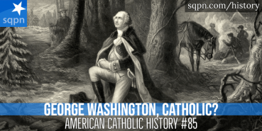 George Washington, Catholic?