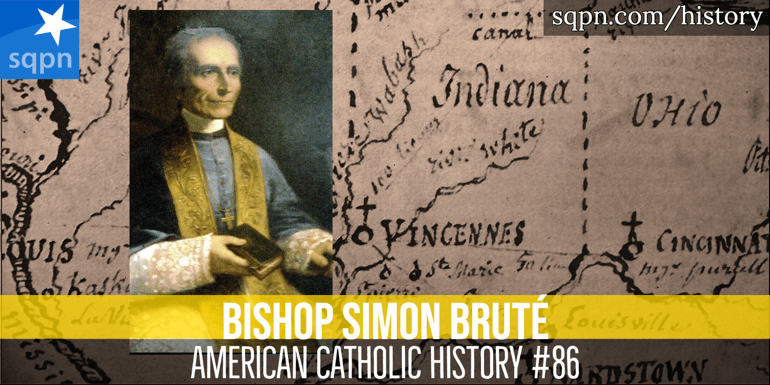 Bishop Simon Bruté