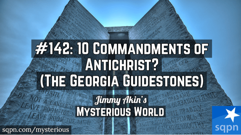 10 Commandments of Antichrist? (The Georgia Guidestones)