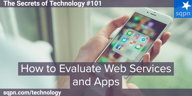 How to Evaluate Web Services and Apps