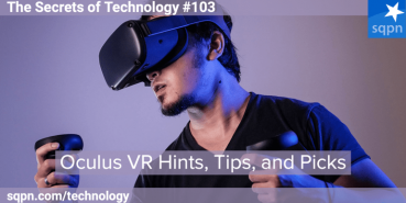 Oculus VR Hints, Tips, and Picks
