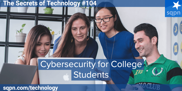 Cybersecurity for College Students