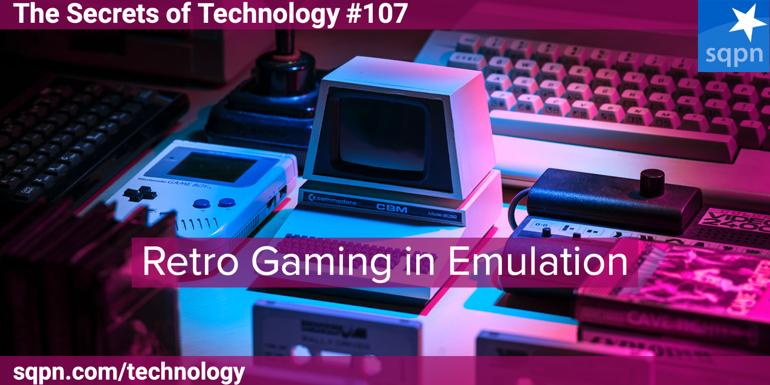 Retro Gaming in Emulation