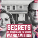 The Secrets of WandaVision
