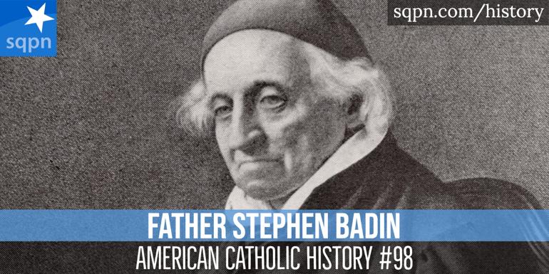 Father Stephen Badin