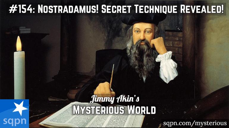 Nostradamus! (His Secret Technique Revealed! Astrologer? Prophet? Psychic?)