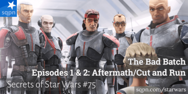 The Bad Batch – Aftermath and Cut and Run