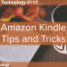 Amazon Kindle Tips and Tricks