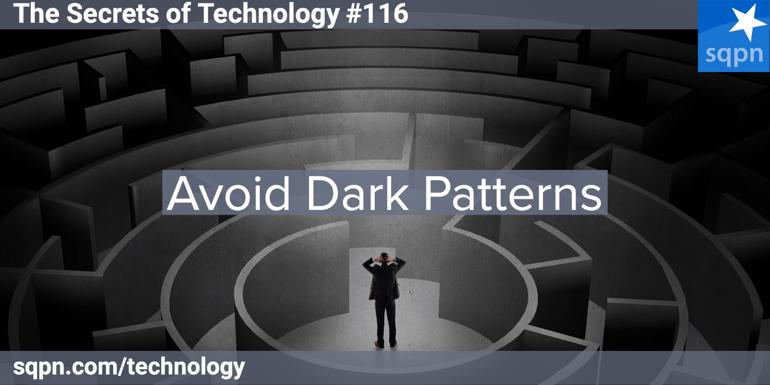 Avoid Dark Patterns