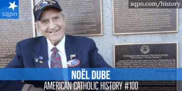 Noël Dube, Hero of D-Day