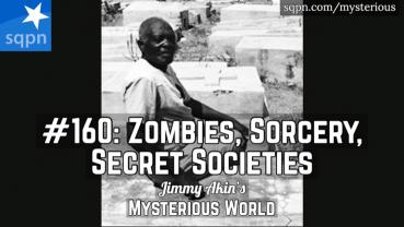 Zombies, Sorcery, and Secret Societies! (Haitian Zombies)