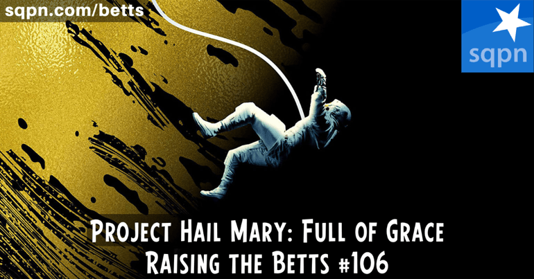 Project Hail Mary: Full of Grace