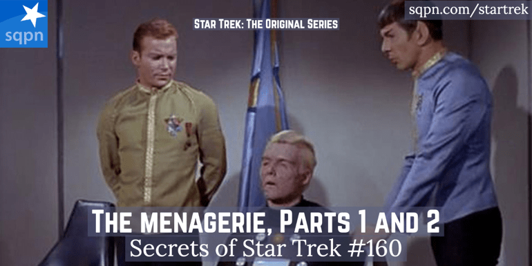 The Menagerie, Parts 1 and 2 (TOS)