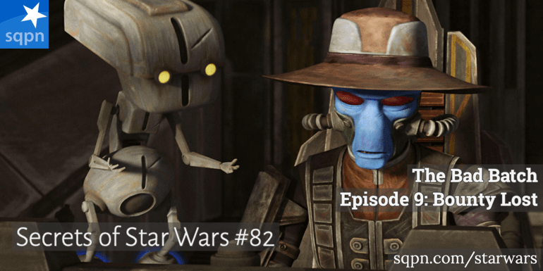 The Bad Batch, Ep. 9 – Bounty Lost
