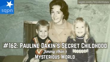 Pauline Dakin's Secret Childhood