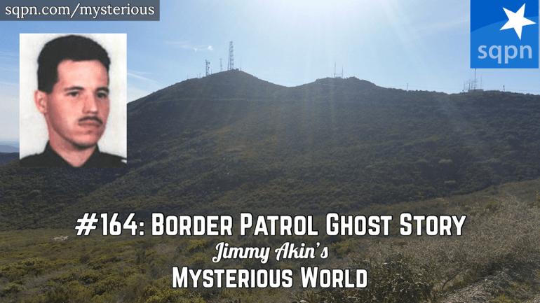 Border Patrol Ghost (Luis Santiago, San Diego Ghost Story)