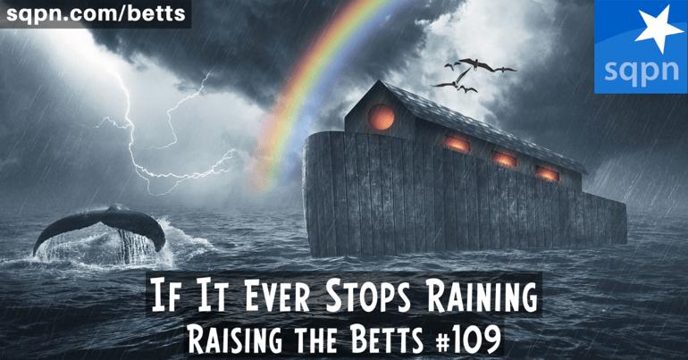 If It Ever Stops Raining