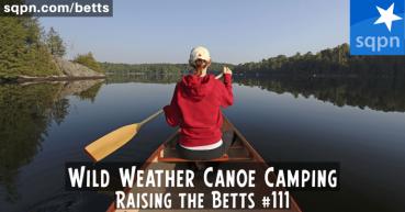 Wild Weather Canoe Camping